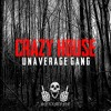 UNAVERAGE GANG - CRAZY HOUSE (DRVGGED N CHOPPED) BY DJ SYXX