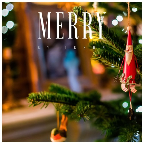 Merry (Free Download) Soundcloud by Ikson - Free download on