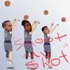 Shoot My Shot ft. Kirko X Lil Gooofy