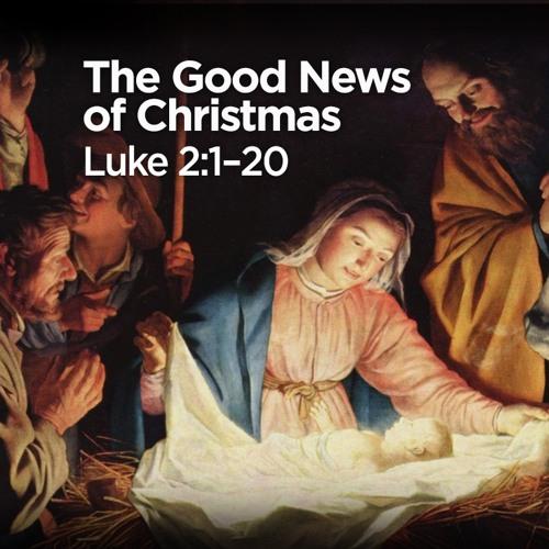 """The Good News Of Christmas"" | Pastor Steve Gaines"