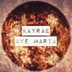 Kayrae - Ave Maria (cover)