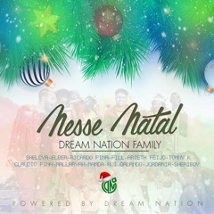DREAM NATION FAMILY- Nesse Natal