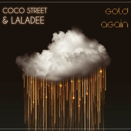 Gold Again - coco street & Laladee