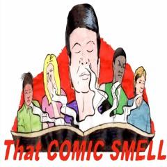 That Comic Smell Episode 35 - Christmas Do! (Kids Questions/Christmas Comics)