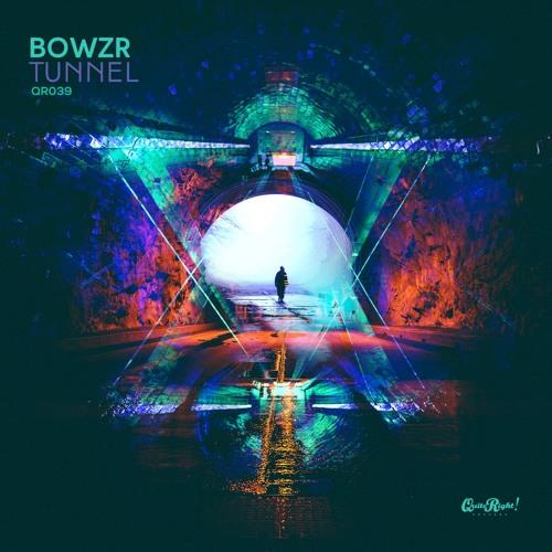 BOWZR - Tunnel (Original Mix) QR039 (FREE DOWNLOAD)