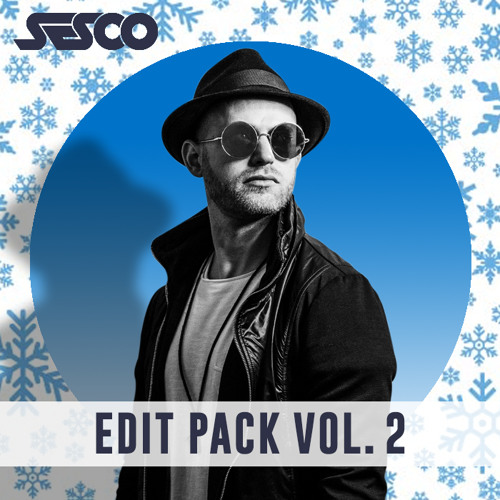 SESCO - Edit Pack Vol 2 - 2018 **FREE DOWNLOAD NOW**