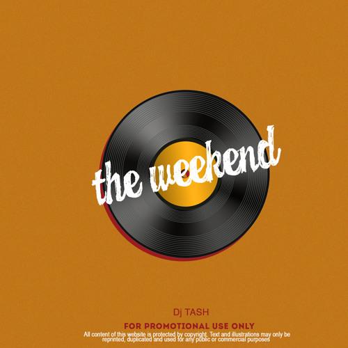 Tash - The Weekend Vol.1