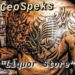 """Liquor Store""...."
