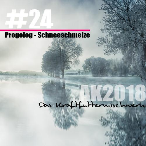 2018 #24: Progolog - Schneeschmelze