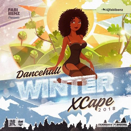 Dancehall Winter Xcape Mix 2018 [explicit]