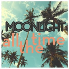 Moonlight - All The Time (Original Mix)