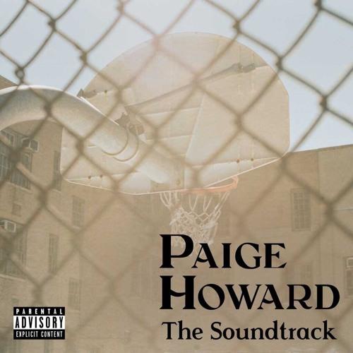 Paige Howard Soundtrack.