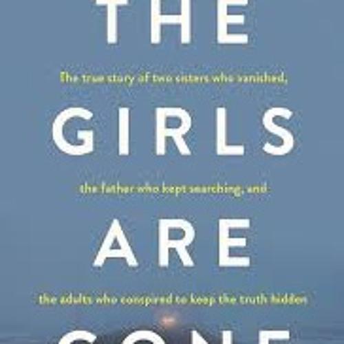 """""""A Dark Turn"""" with Kevin Deutsch: The Girls Are Gone"""