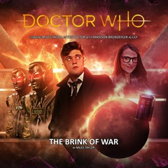 Doctor Who Audio Adventures S1 E1 - The Brink Of War