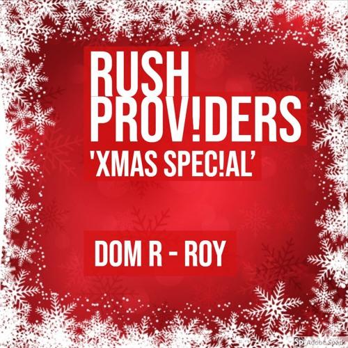 RUSH PROVIDERS - XMAS SPECIAL