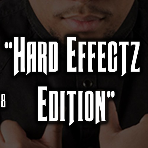 House Shed #30: Hard Effectz Edition