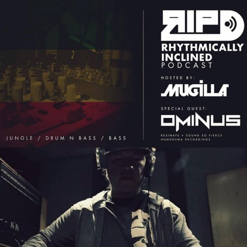RHYTHMICALLY INCLINED PODCAST 001 OMINUS