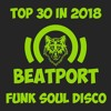 Top 30 Beatport Songs in 2018 / Funk, Soul, Disco / [24.12.18]