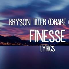 Bryson Tiller - Finesse (Drake Cover) lyrics.mp3