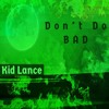 Don't Do BAD