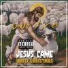 Jesus Came ✝ White Christmas