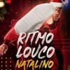 PODCAST 003 | RITMO LOUCO NATALINO Portada del disco