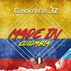 GrooverOz - Made  In Colômbia (Original Mix)145BPMS G ★DOWNLOAD FREE ★ On the Buy/Comprar