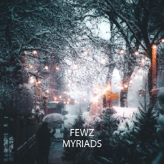 Myriads (OUT NOW!)
