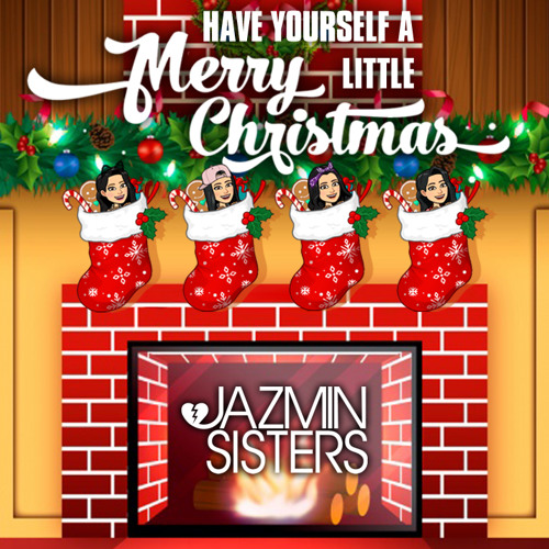 JAZMIN Sisters - Have Yourself A Merry Little Christmas