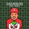 Chance The Rapper- 14400 MINUTES (FINYL RE-WRAP/Remix)