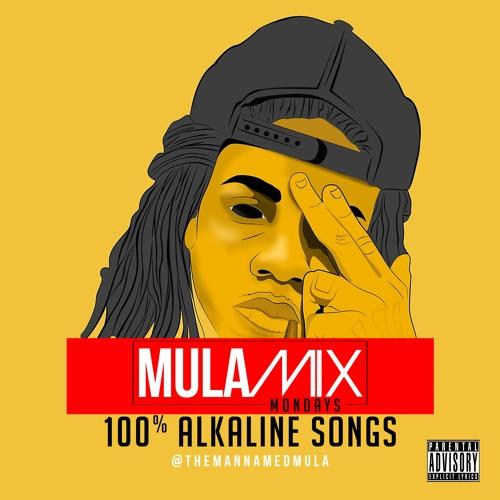 Mula Mix Monday - 100% Alkaline songs by DJ Mula   Free