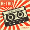 DJ GIAN - Mix Año Nuevo Retro (Las mas bailadas)