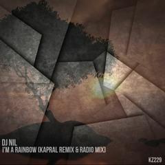 DJ Nil - I'm A Rainbow (Kapral Remix+Radio Mix)