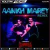 Aankh Marey (DJ Koustav REMIX) - SIMMBA