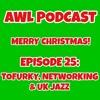 Tofurky, Networking & UK Jazz (AWL Podcast Ep. 25)