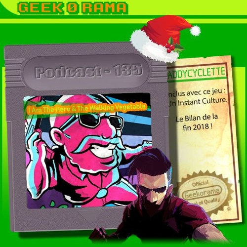 Episode 135 Geek'O'rama - I am a Hero & Walking vegetable radical | IC : Google trends 