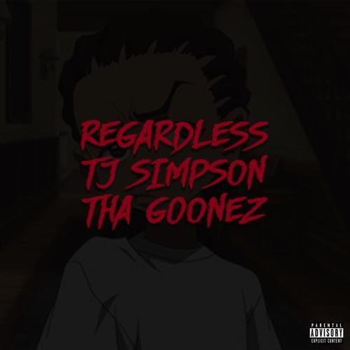 Regardless (feat. Tj Simpson)