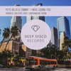 Pete Bellis & Tommy - I Was Loving You (Original Mix)