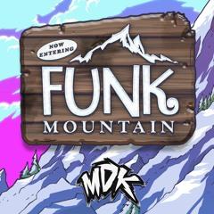 MDK - Funk Mountain