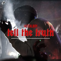 147Calboy - Tell The Truth (Prod. by Sonic)