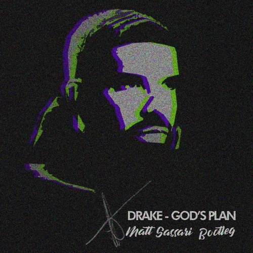 Drake - God's Plan (Matt Sassari Bootleg) // FREE DOWNLOAD