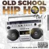 Old School Hip Hop Vol.1 (90's & early 00's)- Dj Leezo Licious