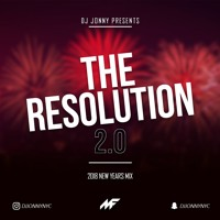 #THE RESOLUTION 2.0 - NEW YEAR'S 2018 MIX by DJ JONNY