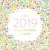 2019 Goal Setting - Lara Casey, Part 3 - How To Choose A Word Of The Year - 12:25:18, 2.50 PM