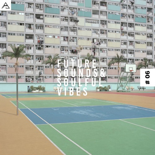 FUTURE SOUNDS & SOULFUL VIBES N°6