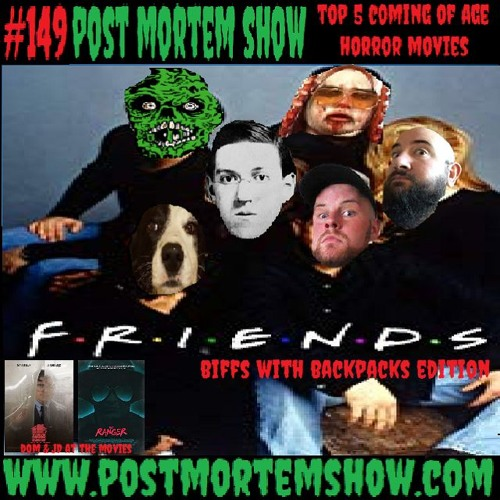 e149 - Biffs with Backpacks (Top 5 Coming of Age Horror Movies)