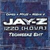 Cameo + Myles Ft. Jay-Z - Needin U vs Izzo (TechNeekz Edit) [FREE DOWNLOAD]