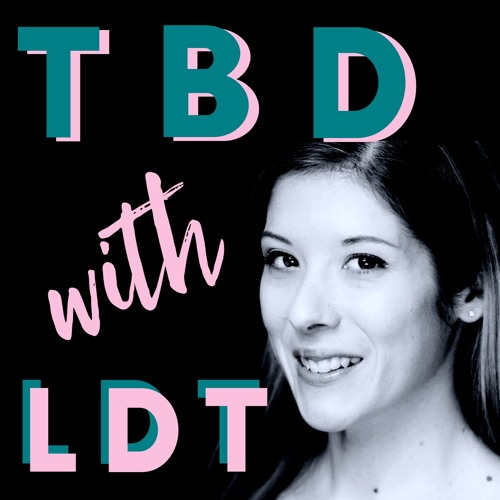 TBD With LDT, Ep 35: TBD With Amy Seeley