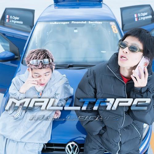 "Mall Boyz (Tohji, gummyboy) ""Mall Tape"""