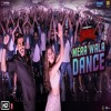 Mera Wala Dance By Neha Kakkar And Nakash Aziz Simmba Mp3